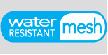 water resistant mesh